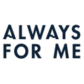 Always For Me logo