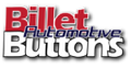 Billet Automotive Buttons Coupons and Promo Codes