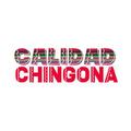 Calidad Chingona Logo
