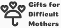 Gifts For Difficult Mothers Logo