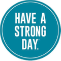 HAVE A STRONG DAY. Logo