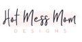Hot Mess Mom Designs Logo