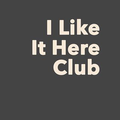 I Like It Here Club Logo