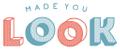 Made You Look Logo