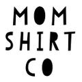 Mom Shirt Co Logo
