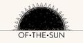 OF THE SUN  Logo