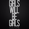 Girls Will Be Girls Logo