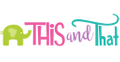 This and That for Kids Logo