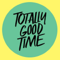 Totally Good Time Logo
