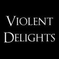 Violent Delights Logo