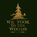 We Took to The Woods Logo